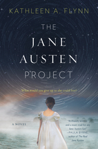 The Jane Austen Project by Kathleen A. Flynn