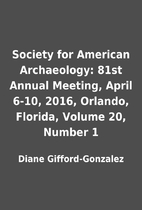 Society for American Archaeology: 81st…