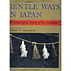 Gentle Ways in Japan: A Photographic Study…