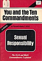 Sexual Responsibility: The Sixth And Ninth…
