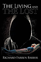 The Living and The Lost by Richard Farren…