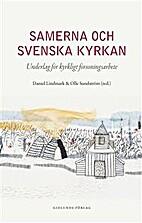 Samerna och Svenska kyrkan : Underlag…