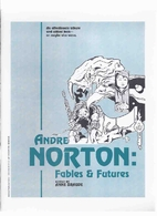 Andre Norton: Fables & Futures by Anne J.…