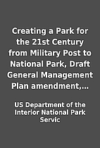 Creating a Park for the 21st Century from…