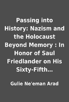 Passing into History: Nazism and the…