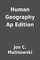 Human Geography Ap Edition by Jon C.…