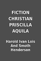 FICTION CHRISTIAN PRISCILLA AQUILA by Harold…