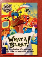 What A Blast! The Explosive Escapades Of…