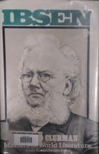 Ibsen (Masters of world literature series)…