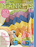 Crochet Baby Blankets by Various Authors