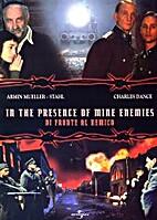 In the Presence of Mine Enemies . Di Fronte…