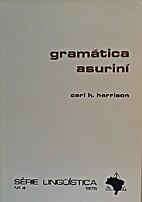 Gramática asuriní by Carl H.…