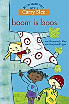Boom is boos by Carry Slee