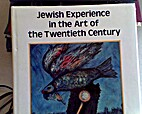 Jewish Experience in the Art of the…