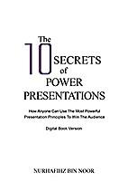 The 10 Secrets of Power Presentations: How…