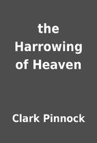 the Harrowing of Heaven by Clark Pinnock