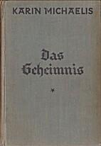 Das Geheimnis . (Gunhilds Wanderjahre) .…