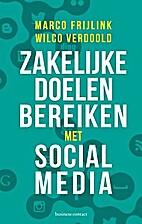 Zakelijke doelen bereiken met sociale media…