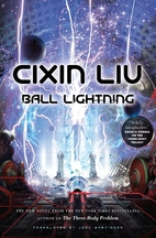 Ball Lightning by Cixin Liu