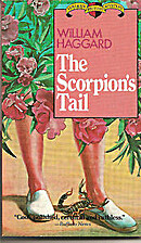 The Scorpion's Tail by William Haggard