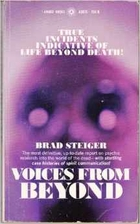 Voices from Beyond by Brad Steiger
