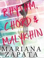 Rhythm, Chord & Malykhin by Mariana Zapata