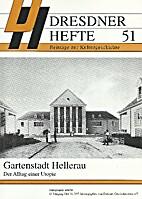 Gartenstadt Hellerau - Der Alltag einer…