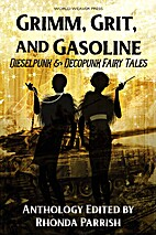 Grimm, Grit, and Gasoline: Dieselpunk and…