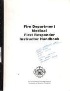 Fire Department Medical First Responder…