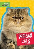 Persian Cats (Favorite Cat Breeds) by Mari…
