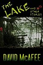 The Lake and 17 Other Stories by David…