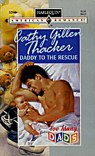 Daddy to the Rescue by Cathy Gillen Thacker