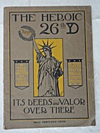 The Heroic 26th YD, Its Deeds and Valor Over…