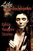 Like Crimson Droplets: Erotic Vampire…