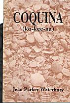 Coquina (Ko-kee-na) by Jean Parker Waterbury