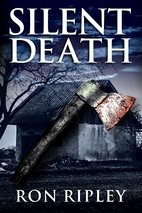 Silent Death by Ron Ripley