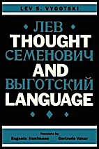 Thought and Language by Lev Semenovich…