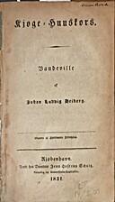 Kjøge-Huuskors : Vaudeville by Johan…