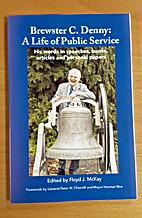 Brewster C. Denny: A Life of Public Service:…