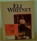 Eli Whitney (Full-Color First Books) by Judy…