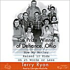 The Prize Winner of Defiance, Ohio by Terry…