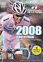 Giro d'Italia - 2008 by Winner: Alberto…