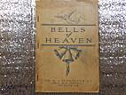 Bells of Heaven by W. Lee Higgins