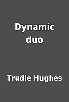 Dynamic duo by Trudie Hughes