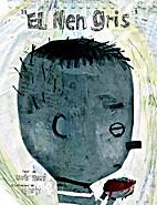 El Nen gris by Lluís Farré