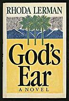God's ear : a novel by Rhoda Lerman