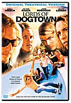Lords of Dogtown by Catherine Hardwicke