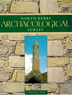 North Kerry Archaeological Survey by…