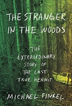 The Stranger in the Woods: The Extraordinary…
