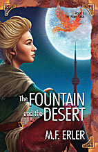 The Fountain and the Desert (Peaks Saga) by…